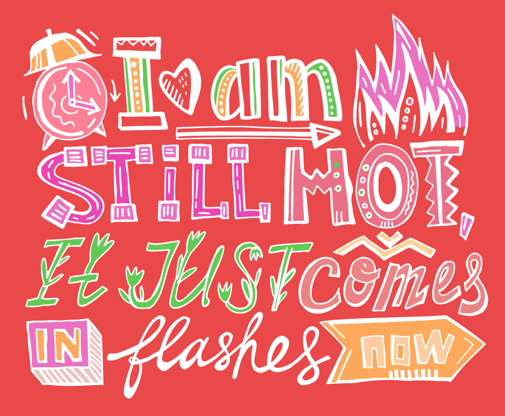 "Graphic that says ""I am still hot, it just comes in flashes"""